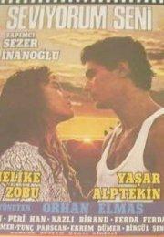 Seni Seviyorum 1987 izle