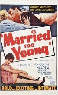 Married Too Young 1962 erotik film izle