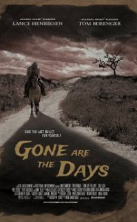 Gone Are the Days izle