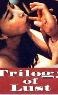 Şehvet Üçlemesi – Trilogy Of Lust 1995 erotik film izle
