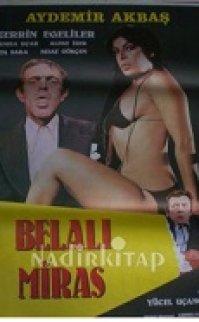 Belalı Miras 1979 Zerrin Egeliler +18 film izle