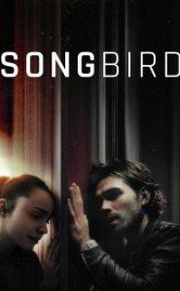 Songbird izle