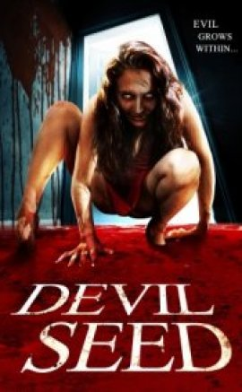 Şeytan Tohumu (Devil Seed) 2012 türkçe altyazılı izle
