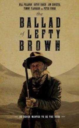 The Ballad of Lefty Brown izle