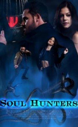 Soul Hunters 2019 izle