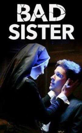 Bad Sister 2015 izle